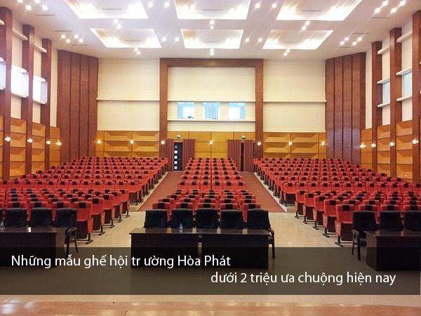 Những mẫu ghế hội trường Hòa Phát dưới 2 triệu ưa chuộng hiện nay