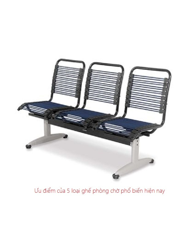 Ưu điểm của ghế phòng chờ lưng chun là sự đàn hồi tốt