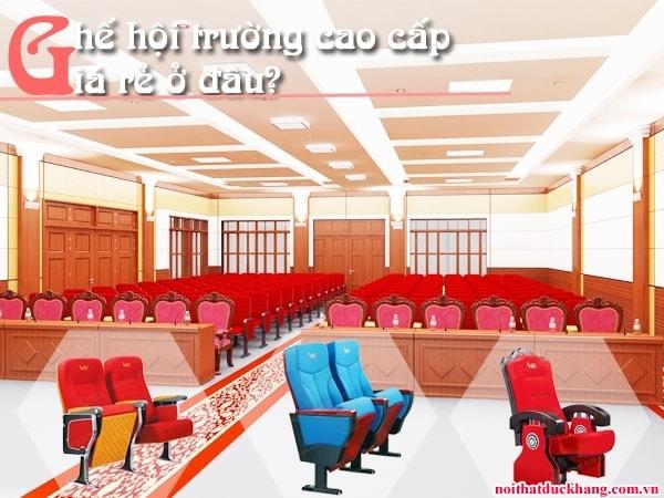 Nên sử dụng ghế hội trường nhập khẩu hay ghế hội trường trong nước?