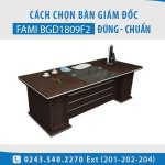 Bàn giám đốc BGD1809F2– Top bàn giám đốc Fami được ưa chuộng năm 2017