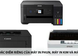 Đặc điểm riêng của máy in phun, máy in kim và in laser như thế nào?